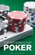 The Mathematics of Poker by Bill chen and Jerrod Ankenman